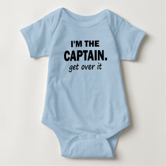 I'm the Captain. Get over it - funny Tees