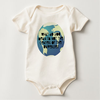 I'm the Center of the Universe Baby Bodysuit