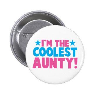 I'm the COOLEST Aunty! 6 Cm Round Badge