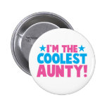 I'm the COOLEST Aunty! Pin