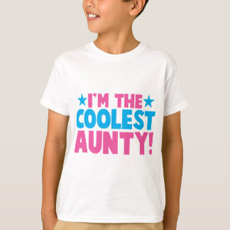 I'm the COOLEST Aunty! T-Shirt