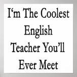 I'm The Coolest English Teacher You'll Ever Meet