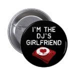 I'm The DJ's Girlfriend 6 Cm Round Badge