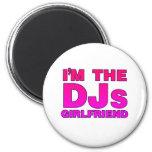 I'm The DJs Girlfriend - gf Disc Jockey deejay Fridge Magnets