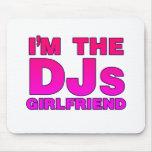 I'm The DJs Girlfriend - gf Disc Jockey deejay Mousepads