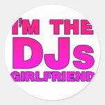 I'm The DJs Girlfriend - gf Disc Jockey deejay Round Stickers