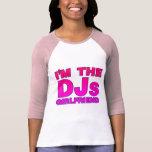 I'm The DJs Girlfriend - gf Disc Jockey deejay Tshirts
