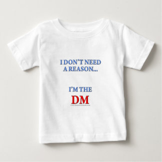 I'm the DM Baby T-Shirt