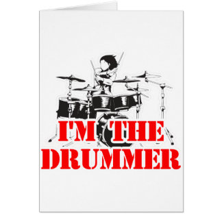 I'm the Drummer Card