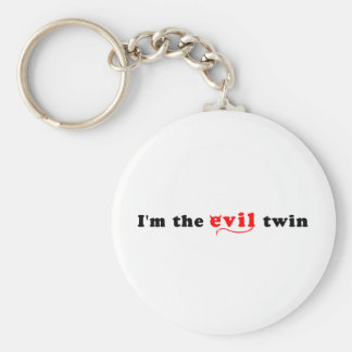 I'm The Evil Twin Basic Round Button Key Ring