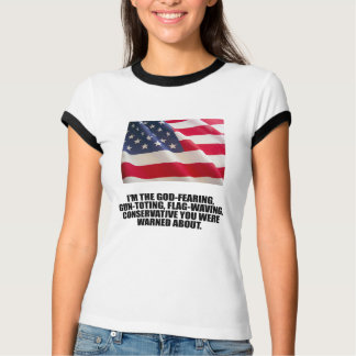 I'M THE GOD-FEARING CONSERVATIVE T-Shirt