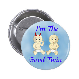 I'm The Good Twin Button (blue)