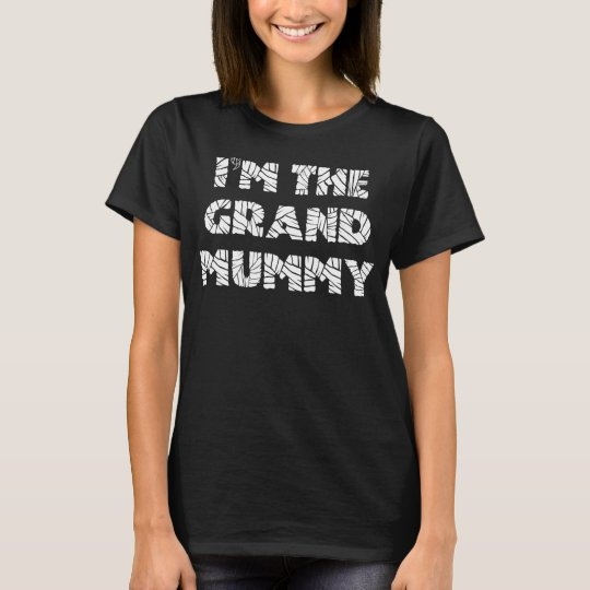 I'm the Grand Mummy Funny Halloween Shirt