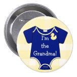Im The Grandma! Pinback Button