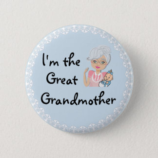 I'm the Great Grandmother 6 Cm Round Badge