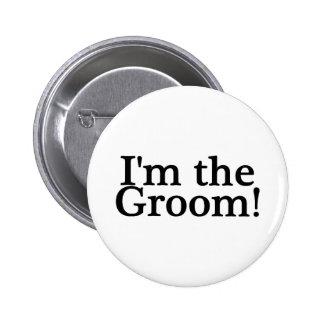 Im The Groom 6 Cm Round Badge