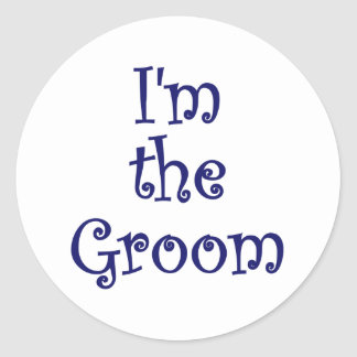 Im the Groom Classic Round Sticker