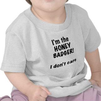 Im the Honey Badger! I Dont Care! Shirt