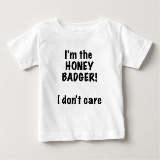 Im the Honey Badger! I Dont Care! T Shirt