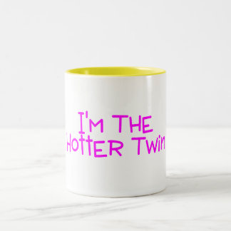 Im The Hotter Twin Two-Tone Coffee Mug