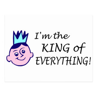 Im The King Of Everything Postcard