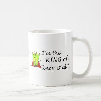 Im The King Of Know It All Basic White Mug