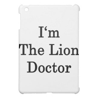 I'm The Lion Doctor Cover For The iPad Mini