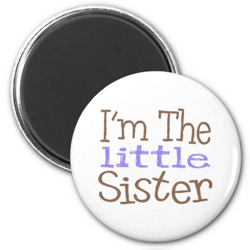 I'm The Little Sister (Purple) Refrigerator Magnet