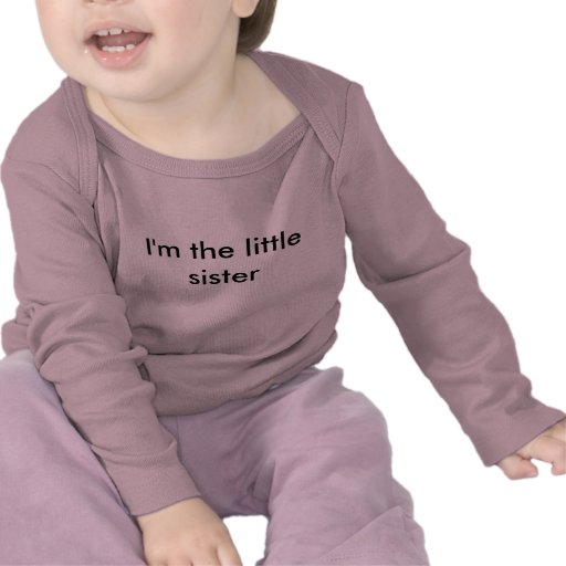 I'm the little sister t-shirts