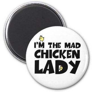 I'm the mad chicken lady 6 cm round magnet