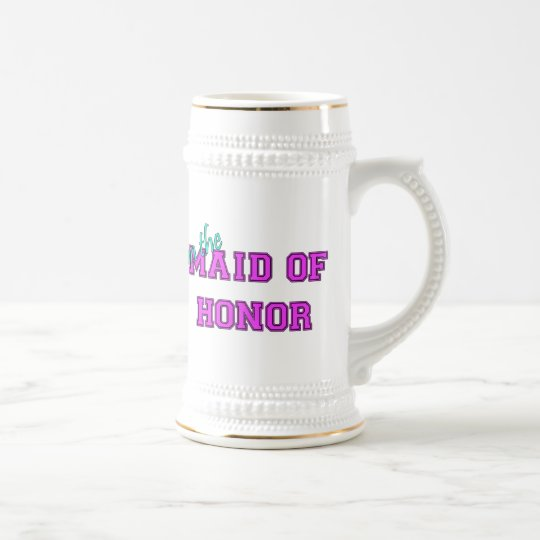 I'm The Maid Of Honour Beer Stein