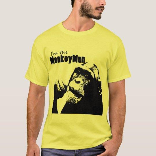 I'm the Monkey Man T-Shirt