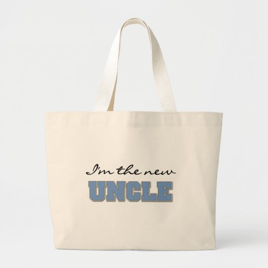 I'm the New Uncle Large Tote Bag