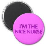 I'm the Nice Nurse 6 Cm Round Magnet