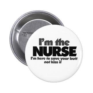 I'm the Nurse 6 Cm Round Badge