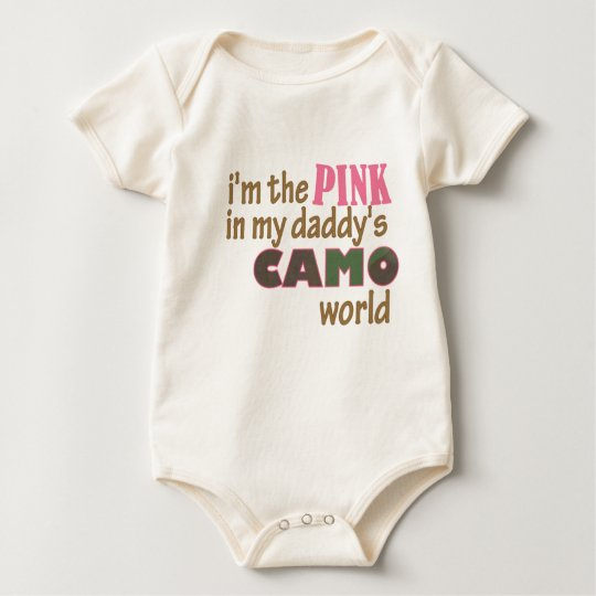 """I'm the pink in my daddy's camo world"""