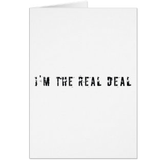 I'm the real deal card