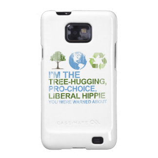 I'm the tree-hugging, pro-choice, liberal hippie y galaxy s2 covers