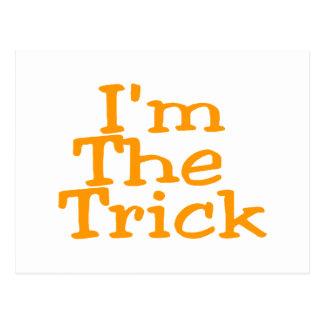 I'm The Trick Postcard