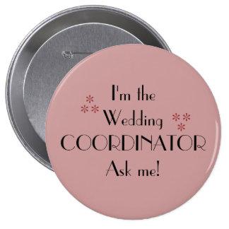 Im The Wedding Coordinator 10 Cm Round Badge
