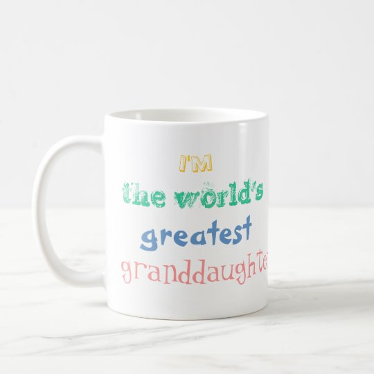 I'm the world's greatest granddaughter. mug