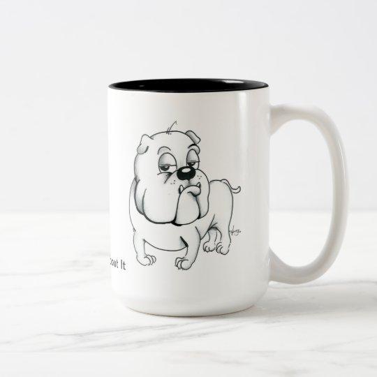 I'm Thinking About it Bulldog Coffee Mug