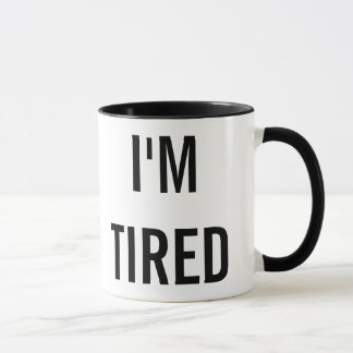 I'm Tired New Parent Gift Mug