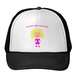 I'm too cute to be 50 cap