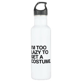 I'M TOO LAZY TO GET A COSTUME 710 ML WATER BOTTLE