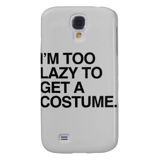 I'M TOO LAZY TO GET A COSTUME GALAXY S4 COVER