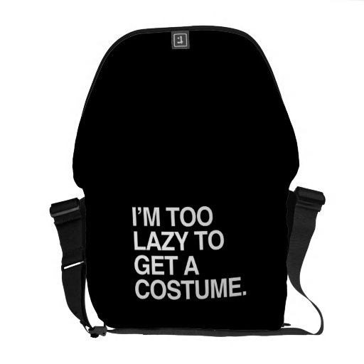 I'M TOO LAZY TO GET A COSTUME COMMUTER BAG