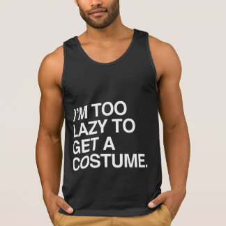 I'M TOO LAZY TO GET A COSTUME T SHIRTS