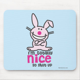 I'm Totally Nice Mouse Mat