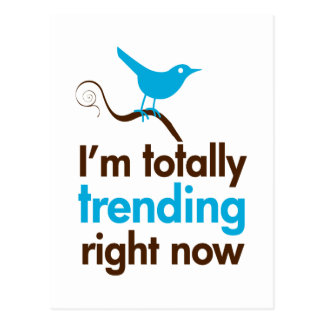 I'm totally trending right now postcard